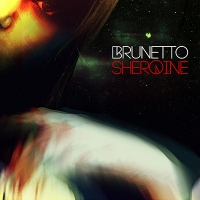 "Brunetto ""Sheroine"""