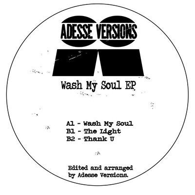Adesse Versions Wash My Soul EP